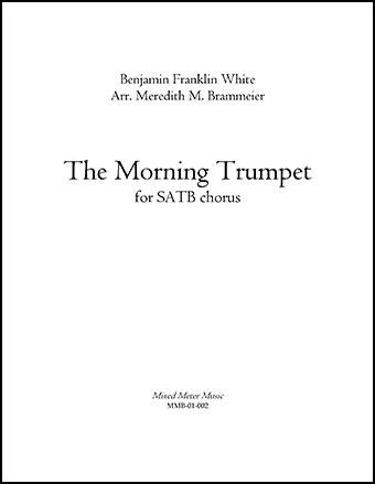 The Morning Trumpet for SATB chorus