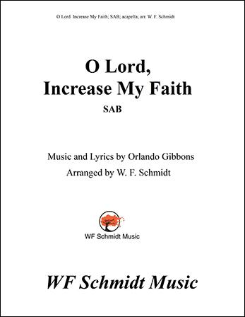 O Lord, Increase My Faith