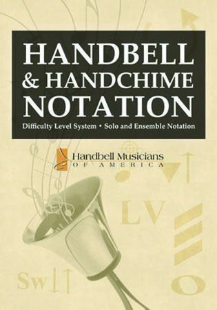 Handbell and Handchime Notation