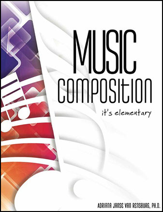 Music Composition - It's Elementary: Lesson Plans for Late Elementary and Middle School