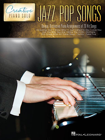 Creative Piano Solos: Jazz Pop Songs