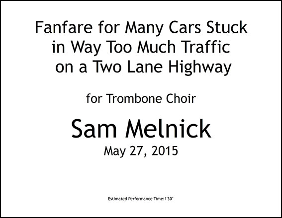 Fanfare for Many Cars Stuck in Way Too Much Traffic on a Two Lane Highway