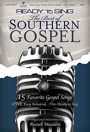 Ready to Sing: The Best of Southern Gospel