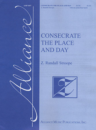 Consecrate the Place and Day