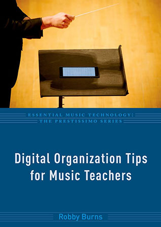 Digital Organization Tips for Music Teachers