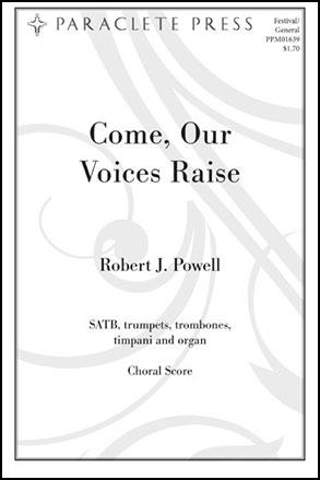 Come Our Voices Raise