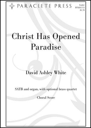 Christ Has Opened Paradise