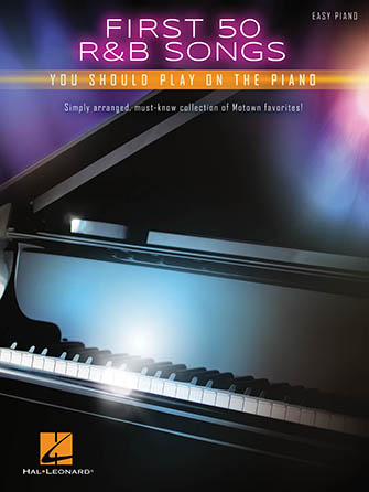 First 50 Rb Songs You Should Play On The Piano Jw Pepper
