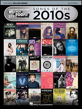 E-Z Play Today, Vol. 371 Songs of the 2010s