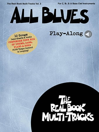 The Real Book Multi-Tracks, Vol.  3: All Blues