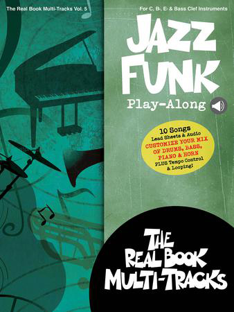 The Real Book Multi-Tracks, Vol.  5: Jazz Funk
