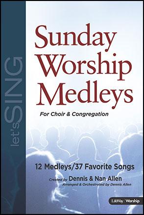 Sunday Worship Medleys