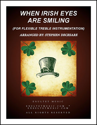 When Irish Eyes Are Smiling (for Flexible Treble Instrumentation)
