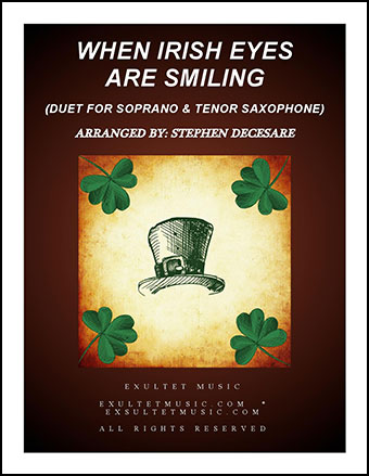 When Irish Eyes Are Smiling (Duet for Soprano and Tenor Saxophone)