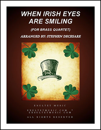 When Irish Eyes Are Smiling (for Brass Quartet)