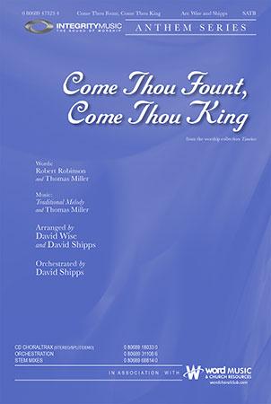 Come Thou Fount Come Thou King