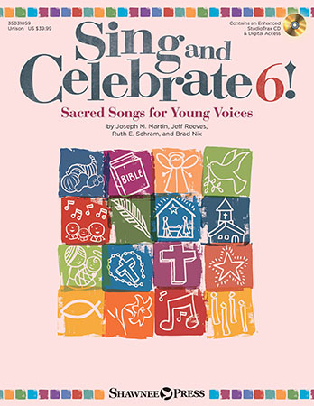 Sing and Celebrate Vol. 6