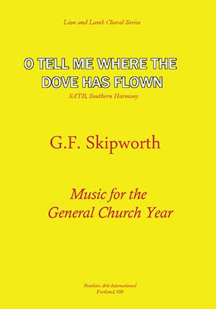 O Tell Me Where the Dove Has Flown