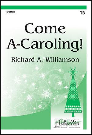 Come A Caroling!