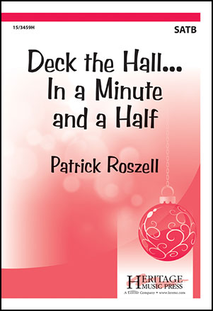 Deck the Hall in a Minute and a Half