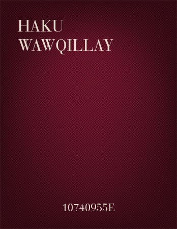 Haku wawqillay