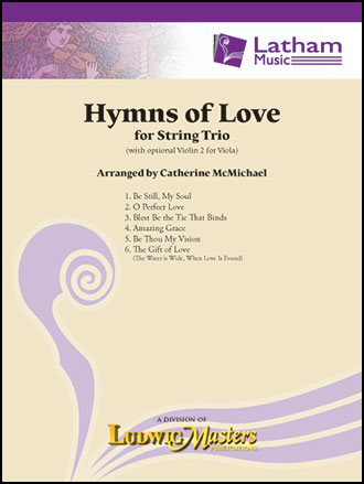 Hymns of Love for String Trio
