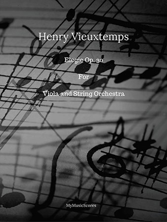 Vieuxtemps Elegie, Op. 30 for Viola and String Orchestra