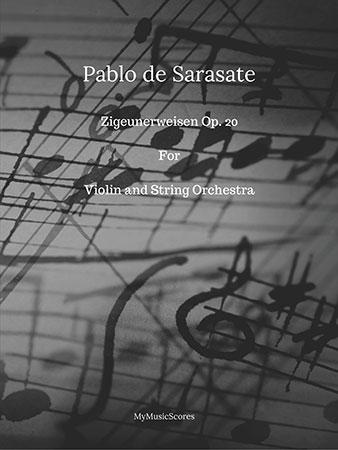 Sarasate Zigeunerweisen Op. 20 for Violin and Orchestra