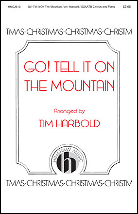 Go! Tell It on the Mountain