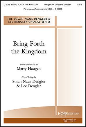 Bring Forth the Kingdom