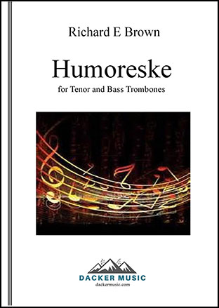 Humoreske for Tenor and Bass Trombones