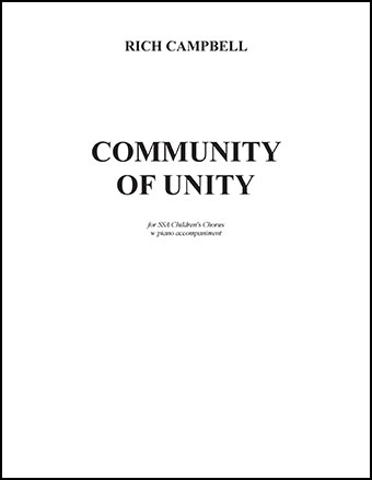 Community of Unity (SSA ) by Rich Campbell| J W  Pepper