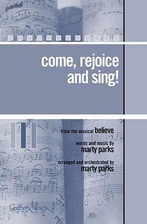 Come Rejoice and Sing!
