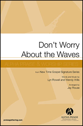 Don't Worry About the Waves