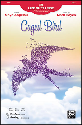 Like Dust I Rise: 2. Caged Bird