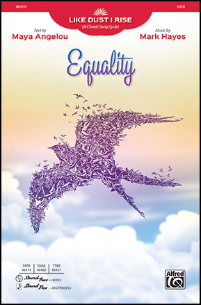 Like Dust I Rise: 3. Equality