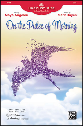 Like Dust I Rise: 1. On the Pulse of Morning