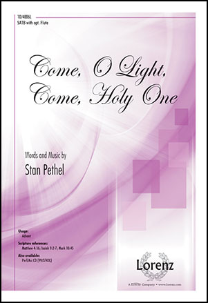Come, O Light, Come Holy One
