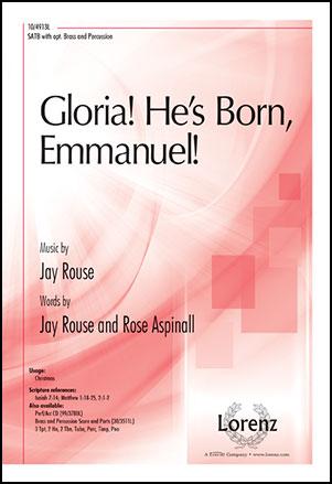 Gloria He's Born Emmanuel!