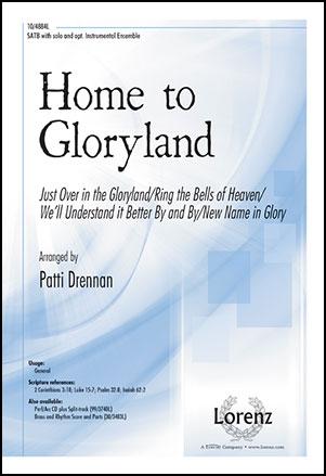 Home to Gloryland