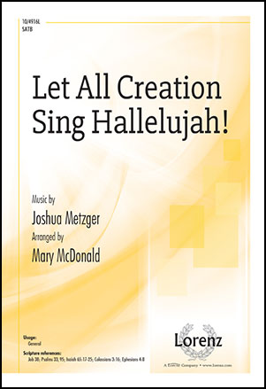 Let All Creation Sing Hallelujah!