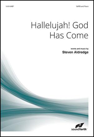 Hallelujah! God Has Come