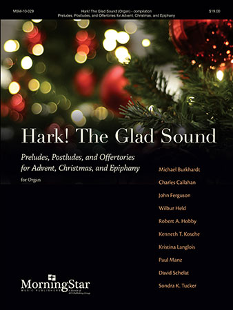 Hark! The Glad Sound