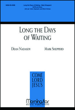 Long the Days of Waiting