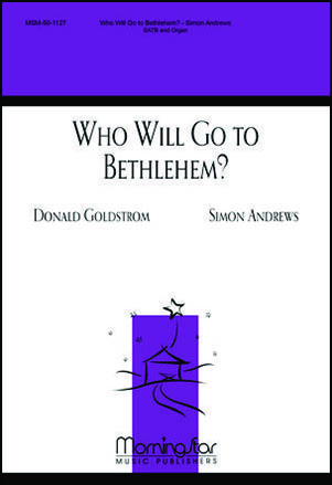 Who Will Go to Bethlehem?