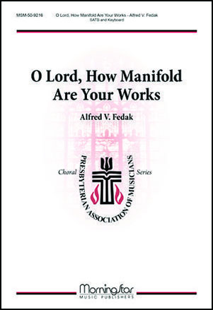 O Lord, How Manifold Are Your Works