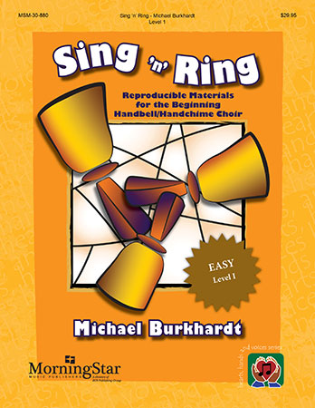 Sing 'n' Ring: Reproducible Materials for the Beginning Handbell/Handchime Choir