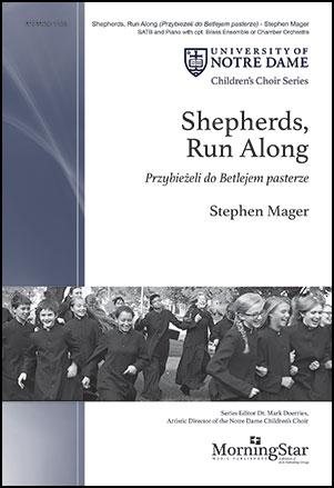 Shepherds, Run Along