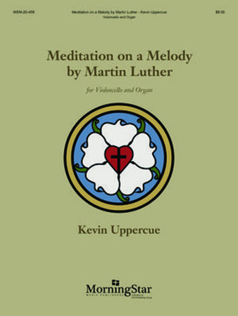 Meditation on a Melody by Martin Luther