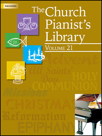 The Church Pianist's Library, Vol. 21
